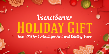 UsenetServer Free VPN for 1 Month Happy Holidays!