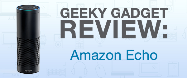 Geeky Gadget Review