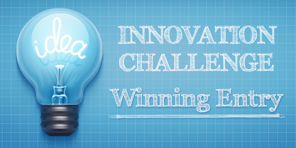 Innovation Challenge: Announcing the Winning Project